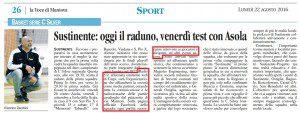 """""""Sustinente: oggi il raduno, venerdì test con Asola"""" (la Voce di Mantova, lunedì 22 agosto 2016)"""