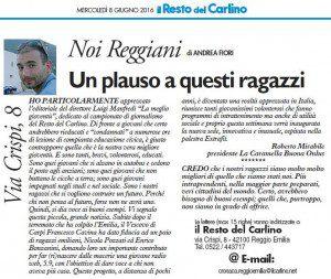 """""""Un plauso a questi ragazzi"""" (Il Resto del Carlino di Reggio, 8 giungo 2016)"""
