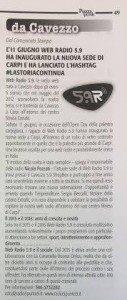 """""""L'11 giugno Web Radio 5.9 ha inaugurato la nuova sede di Carpi e ha lanciato l'hashtag #lastoriacontinua"""" (Piazza Verdi, giugno 2016)"""