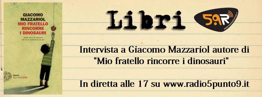 LIbri 5.9 Giacomo Mazzariol Mio Fratello rincorre i dinosauri