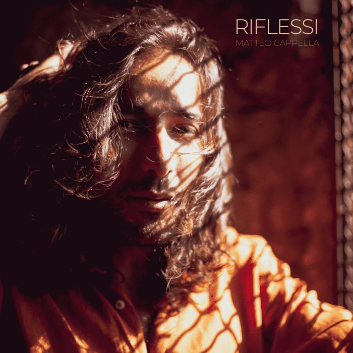 Cover singolo Matteo Cappella - Riflessi